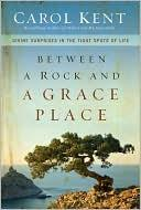 Between a Rock and a Grace Place: Divine Surprises in the Tight Spots of Life *Scratch & Dent*