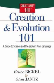Creation and Evolution 101: A Guide to Science and the Bible in Plain Language (Christianity 101) *Scratch & Dent*