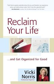 Reclaim Your Life: ...and Get Organized for Good *Scratch & Dent*