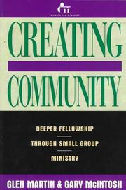 Creating Community: Deeper Fellowship Through Small Group Ministry *Scratch & Dent*
