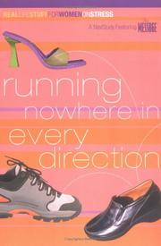 Running Nowhere in Every Direction: On Stress (Real Life Stuff for Women) *Scratch & Dent*