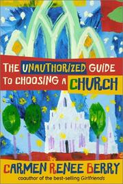 The Unauthorized Guide to Choosing a Church *Scratch & Dent*