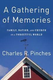 A Gathering of Memories: Family, Nation, and Church in a Forgetful World *Scratch & Dent*
