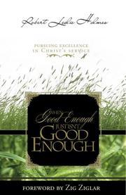 When Good Enough Isn't Good Enough
