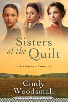 Sisters of the Quilt: The Complete Trilogy (Sisters of the Quilt Series) *Scratch & Dent*