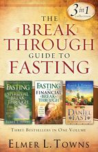 The Breakthrough Guide to Fasting: Three Bestsellers in One Volume