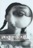 Extreme A To Z Find It In The Bible Extreme For Jesus Series *Scratch & Dent*