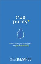 True Purity: More Than Just Saying