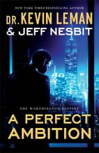 A Perfect Ambition: A Novel (The Worthington Destiny)