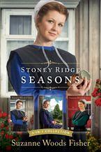 Stoney Ridge Seasons: 3-in-1 Collection