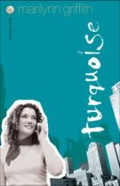 Turquoise by Griffith, Marilynn