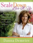 Scale Down--Live it Up Wellness Workbook *Scratch & Dent*