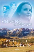 Chasing the Dream by Elliston, Paige Lee