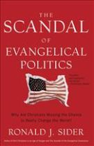 The Scandal of Evangelical Politics: Why Are Christians Missing the Chance to Really Change the World? *Scratch & Dent*