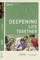 John (Deepening Life Together) *Scratch & Dent*