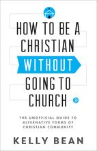 How to Be a Christian without
