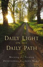 Daily Light on the Daily Path: Morning and Evening Devotionals from God's Word