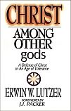 Christ Among Other gods PB by Erwin W. Lutzer