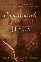 Experimente la pasion de Jesus (None) (Spanish Edition)