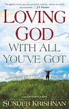 Loving God All You've Got