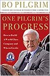 One Pilgrim's Progress: How to Build a World-Class Company, and Who to Credit *Scratch & Dent*