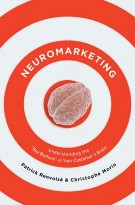 Neuromarketing: Understanding the Buy Buttons in Your Customer's Brain *Scratch & Dent*