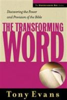 The Transforming Word (The Understanding God Series)