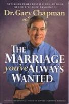 Dr. Gary Chapman on The Marriage You've Always Wanted