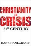 Christianity In Crisis: The 21st Century *Scratch & Dent*