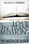 Lost In Transmission? HB by Nicholas Perrin