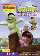 Hermie and the High Seas: It's About Faith