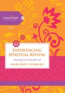Experiencing Spiritual Revival: Renewing Your Desire for God (Women of Faith Study Guide Series)