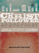 Christ-Follower: A DVD-Based Study: A Doer of the Word with Passion, Devotion, Connection, Commitment