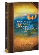 The King's Legacy: A Story of Wisdom for the Ages