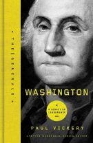 Washington: A Legacy of Leadership (The Generals)