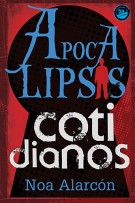 Apocalipsis cotidianos (Spanish Edition)
