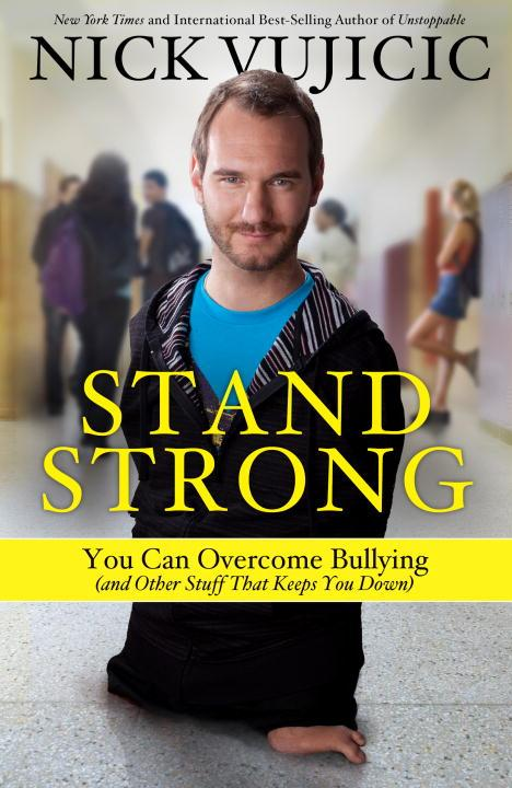 Stand Strong: HB You Can Overcome Bullying (and Other Stuff That Keeps You Down)