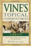 Christ (Vine's Topical Commentaries) *Scratch & Dent*