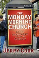 The Monday Morning Church by Jerry Cook