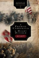 A Promise Unbroken: Battle of Rich Mountain / A Heart Divided: Battle of Mobile Bay (Battles of Destiny Collection, No. 1)