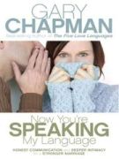 Now You're Speaking My Language Lg Print by Gary Chapman