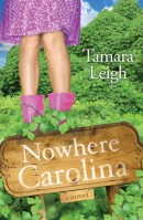 Nowhere, Carolina: A Novel (Southern Discomfort)