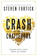 Crash the Chatterbox: HB Hearing God's Voice Above All Others