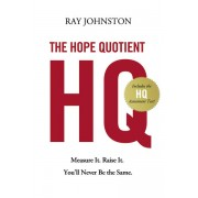 The Hope Quotient: HB Measure It. Raise It. You'll Never Be the Same. *Scratch & Dent*