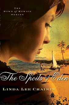 The Spoils of Eden (The Dawn of Hawaii Series)