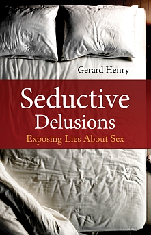 Seductive Delusions: Exposing Lies About Sex