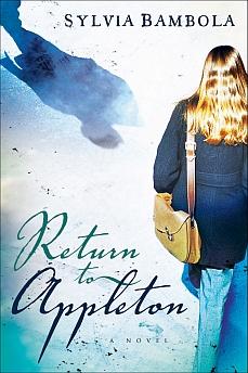 Return to Appleton by Sylvia Bambola