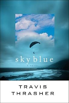Sky Blue by Travis Thrasher