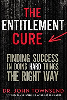 The Entitlement Cure: Finding Success in Doing Hard Things the Right Way *Scratch & Dent*
