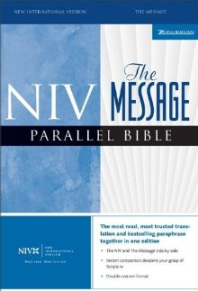 NIV/The Message Parallel Bible (New International Version) *Scratch & Dent*